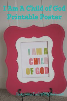 "Free download of ""I Am a Child Of God"" from www.theCraftingChicks.com"