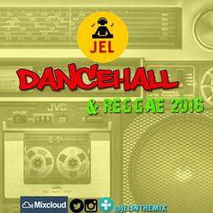 "Check out ""DJ JEL PRESENTS   2016 DANCEHALL/REGGAE START UP"" by DJ JEL on Mixcloud"