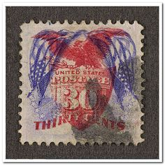 1869, 30 cents, showing flags upside down. They were printed in error, with one of the colors upside down or inverted. These are some of the rarest stamps of the United States.