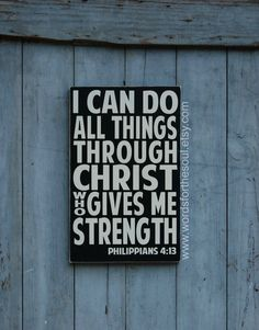 Philippians+4:13+I+Can+Do+All+Things+Through+by+WordsForTheSoul