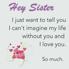 26 Friends Like Sisters Quotes Friends Like Sisters Quotes, Little Sister Quotes, Sister Poems, Sister Quotes Funny, Best Friends Sister, Sister Birthday Quotes, Sister Sister, Sister Friend Quotes, Sister Sayings