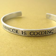 Game of Thrones Bracelet - Winter is Coming - Hand Stamped Cuff Bracelet