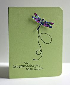 dragon fly card...use butterfly, kite, ladybug