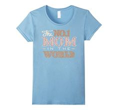 Women's Your are NO.1 Mom Mother Humor Shirt Small Baby B... https://www.amazon.com/dp/B06WRTT62L/ref=cm_sw_r_pi_dp_x_lCVPybD32V4FC