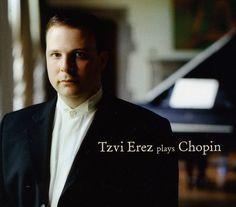 Tzvi Erez - Tzvi Erez Plays Chopin