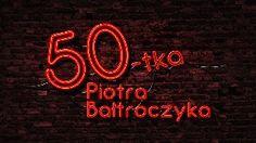 50-TKA PIOTRA BAŁTROCZYKA Jubileusz Piotra Bałtroczyka został zarejestrowany przez telewizję POLSAT 29 października 2012 roku w Teatrze Ziemi Rybnickiej. Reżyserem koncertu był Krzysztof Jaślar.  W jubileuszu udział wzięli:     • PIOTR BAŁTROCZYK     • KABARET ANI MRU MRU     • KABARET MORALNEGO NIEPOKOJU     • KABARET MŁODYCH PANÓW     • CEZARY PAZURA     • JERZY KRYSZAK     • IRENEUSZ KROSNY     • KATARZYNA JAMRÓZ     • MATEUSZ DĘBSKI     • GRZEGORZ TURNAU     • ANDRZEJ SIKOROWSKI