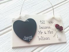 Engagement Gift Countdown Chalkboard Personalised Wedding Plaque---would be cute to give at engagement party.