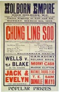 Chung Ling Soo - Holborn Empire