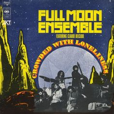 Shop the 2013 France Vinyl release of Crowded With Loneliness by The Full Moon Ensemble Featuring Claude Delcloo at Discogs. Lps, Arthur Jones, Pharoah Sanders, Free Jazz, Free Mind, Jazz Band, Comic Book Covers, King Kong, Loneliness