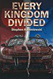 Every Kingdom Divided by Stephen Kozeniewski
