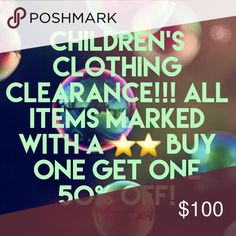 Weekend Clearance on all Children's Clothing! Buy one item marked with ⭐️⭐️ get second item marked ⭐️⭐️ 50% Off!  To redeem, place both ⭐️⭐️ items in a bundle add the price of the first item to half the price of item of equal or lesser value and make an offer! THIS WEEKEND ONLY! Sale ends Sunday night! Other