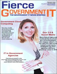 FierceGovernmentIT is a free, three times a week email briefing for government employees and contractors on the latest government technology news.  Get key updates on defense IT, IPv6, project management, green IT, identity/authentication management, and much more. Join thousands of industry insiders who depend on FierceGovernmentIT for their executive briefing.