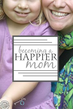 How to become a happier mom - finding daily peace and happiness.