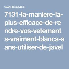 7131-la-maniere-la-plus-efficace-de-rendre-vos-vetements-vraiment-blancs-sans-utiliser-de-javel