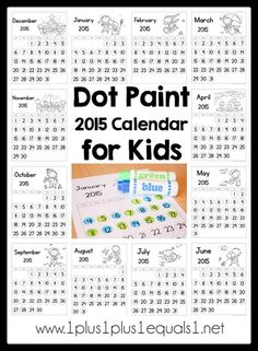 Dot Paint 2015 Printable Calendar for Kids ~ free from @1plus1plus1