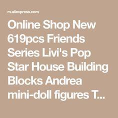 Online Shop New 619pcs Friends Series Livi's Pop Star House Building Blocks Andrea mini-doll figures Toy Compatible with Legoe Friends | Aliexpress Mobile