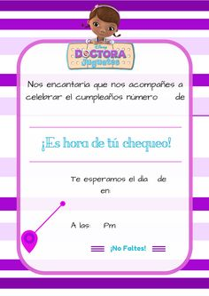 Doc Mc Stuffin invite in spanish Party Decoration, Birthday Decorations, Birthday Centerpieces, Doctor Mcstuffins, Girl Birthday, Birthday Parties, Doc Mcstuffins Birthday Party, Baby Shower, Fiesta Party