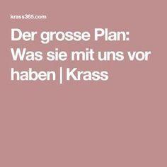 Der grosse Plan: Was sie mit uns vor haben | Krass