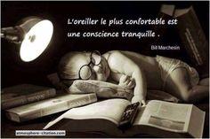 L'oreiller le plus confortable est une conscience tranquille.  Trouvez encore plus de citations et de dictons sur: http://www.atmosphere-citation.com/enfant/loreiller-le-plus-confortable-est-une-conscience-tranquille.html?