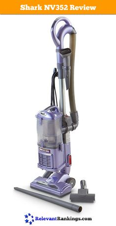 A review of the Shark Navigator Lift-Away NV352 Vacuum Cleaner from relevantrankings.com. See its final rating and where it ranks on a list of the best bagless vacuum cleaners at http://www.relevantrankings.com/top-10-best-bagless-vacuum-cleaners/