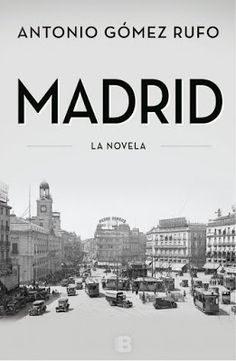 LOS CUENTOS DE MI PRINCESA: MADRID- LA NOVELA