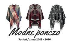 Ponczo na jesień i zimę 2016 – TOP 15