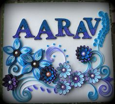 AArav - color shift with blue and purple in the letters, pretty flowers