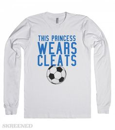 This princess wears cleats soccer long sleeve tee t shirt | This princess wears cleats soccer long sleeve tee t shirt #Skreened