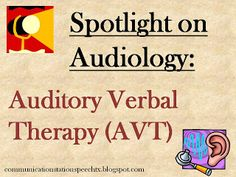 Spotlight on Audiology: Auditory Verbal Therapy (AVT)