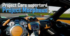 Project CARS usará Project Morpheus