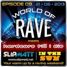 World of Rave #9 Live from #HTIDintheSun