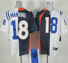 Nike Denver Broncos Jersey And Indianapolis Colts #18 Peyton Manning New Style 2014 Super Bowl XLVIII Blue And White Split Elite Signed Jerseys