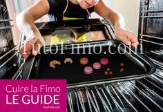 Les Secrets de Cuisson de la pâte Fimo : Apprenez à Cuire la Pate Fimo Facilement dans un Four de cuisine ordinaire en évitant les erreurs courantes. Astuce