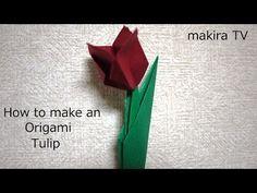 How to make an Origami Tulip 折り紙 簡単 チューリップの折り方 - YouTube