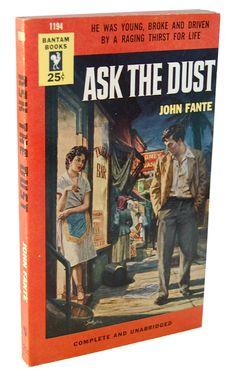 """""""Ask The Dust"""" (John Fante. Bantam Books, 1954)."""