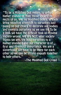 The Modified Dolls- Our Creed Body Modifications, Our Body, How To Apply, How To Make, Choose Me, My Passion, Non Profit, Helping Others, My Life