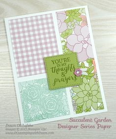 Stampin' Up! Succulent Garden Designer Series Paper card created by Dawn Olchefske for DOstamperSTARS Thursday Challenge #DSC224 #dostamping