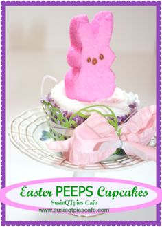 Easter PEEPS Cupcakes - perfect Easter Treat for the kids