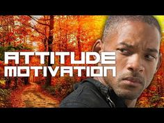 Attitude Motivational Video - TRULY MOTIVATIONAL