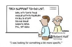 IT Humor: Tech Support Priorities & Stuff - Robert Half Technology Blog