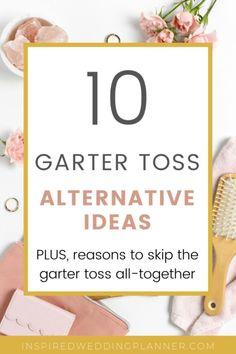 The garter toss is outdated and many want alternative ideas. Here are 10 garter toss alternatives you could do instead! #garterbelt #garter #alternatives #weddingreceptionideas #weddingplanningtips