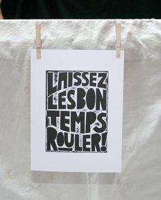 New Orleans Mardi Gras Let the Good Times Roll Art Print Laissez Les Bon Temps Rouler. $18.00, via Etsy.