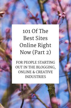 101 Of The Best Sites Online Right Now (Part 2)
