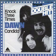 "1971 Tony Orlando & Dawn.  ""Knock 3 Times"" hit #1."