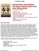 Explore American history, culture and politics during the time of Lincoln with this teacher's guide for Good Brother, Bad Brother: The Story of Edwin Booth and John Wilkes Booth.