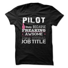 Awesome Pilot Shirts - #boyfriend gift #birthday gift. BUY-TODAY => https://www.sunfrog.com/Funny/Awesome-Pilot-Shirts.html?68278