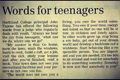 Toughen up teens, this is the real world.