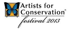 Artists for Conservation Festival Sept 27 - Oct 6, 2013
