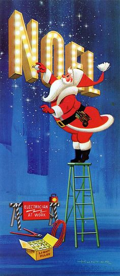 Santa replaces a light bulb in NOEL neon sign - vintage mid-century Christmas card.  #vintageLasVegas