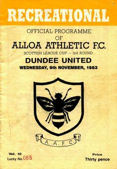 Alloa Ath 2 Dundee Utd 4 in Sept 1983 at Recreation Park. The programme cover for the Scottish League Cup 3rd Round, group.